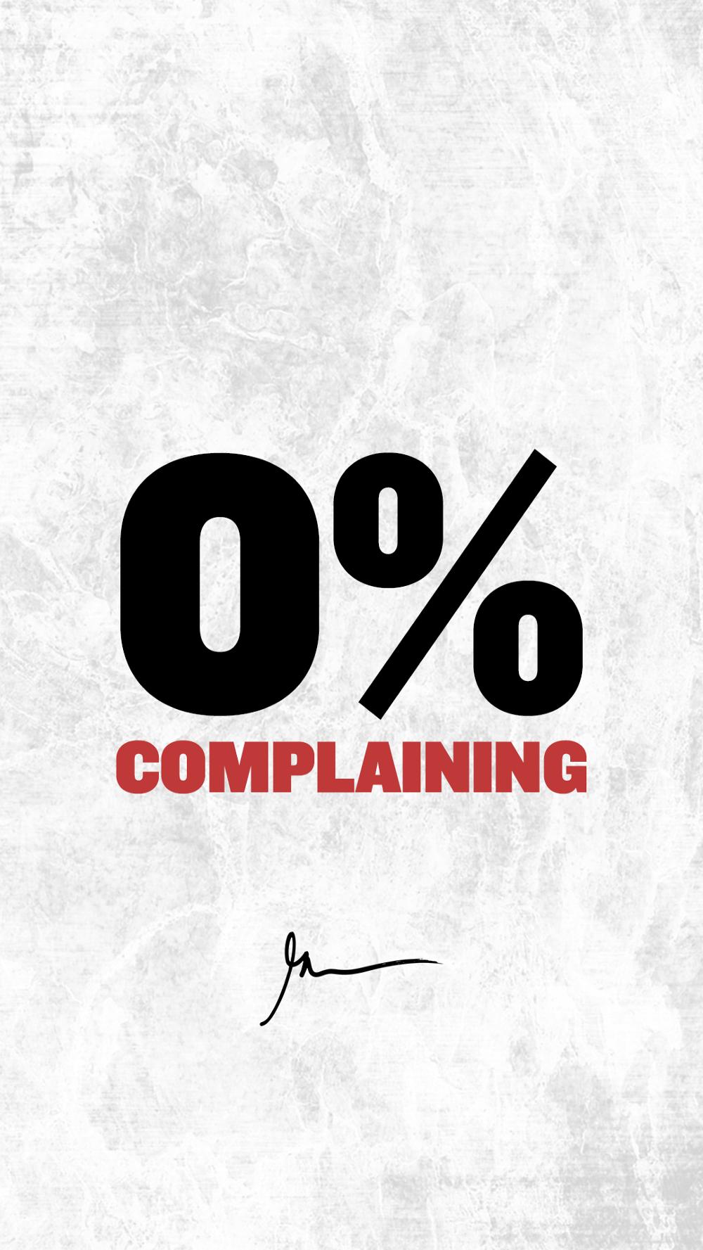 0% Complaining