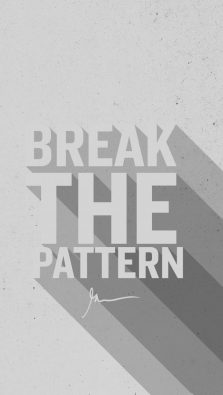 Break the pattern