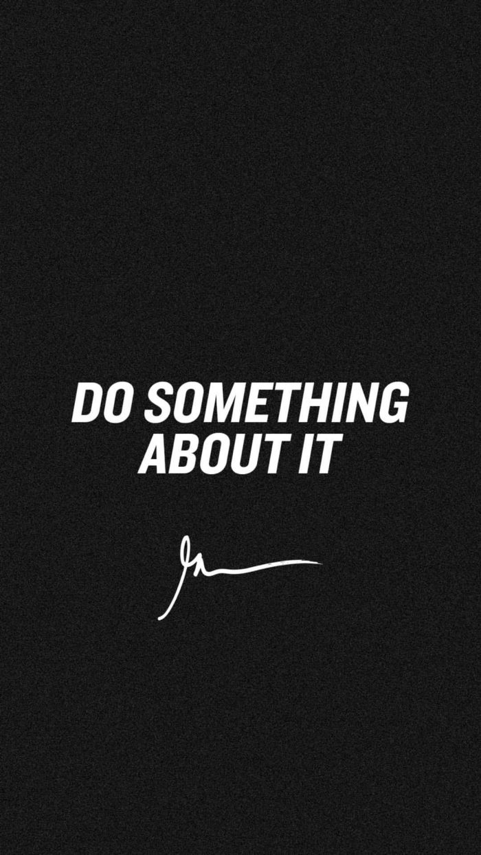 Do something about it