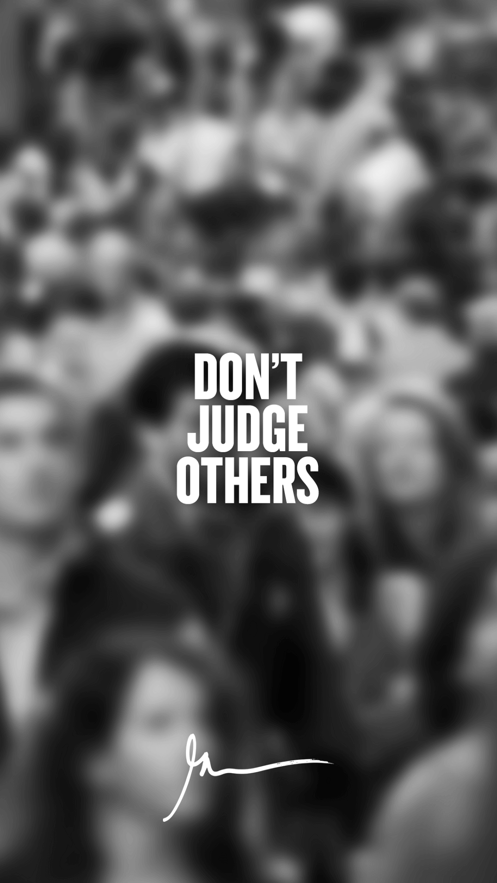 Don't Judge Others