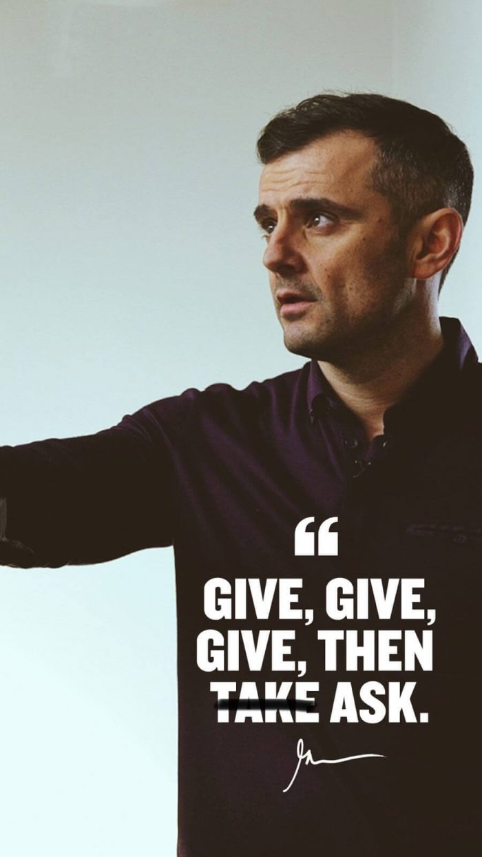 Give give give then ask
