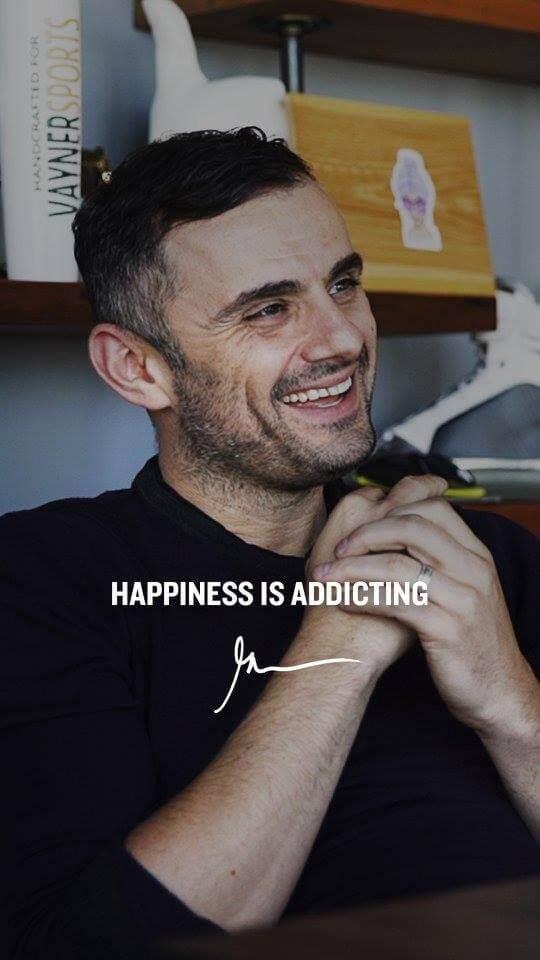 Happiness is addicting