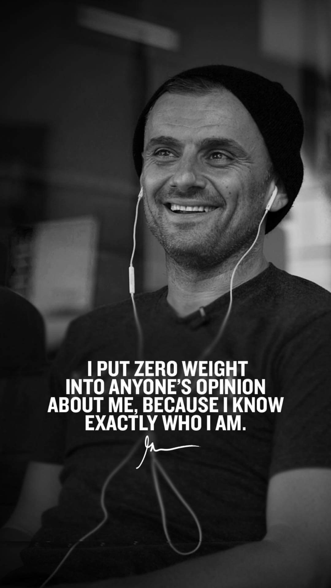 I Put Zero Weight Into Anyone's Opinion About Me Because I Know Exactly Who I Am