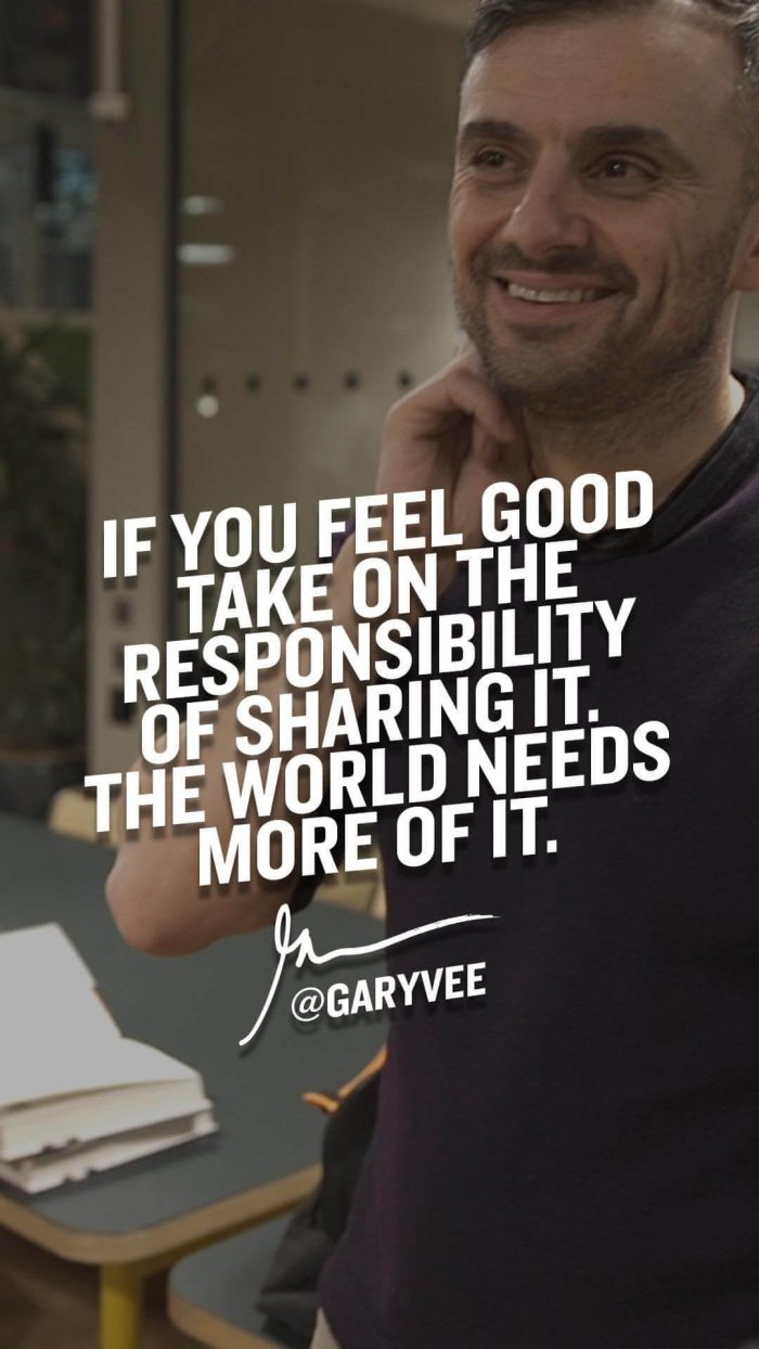 If you feel good take on the responsibility of sharing it the world needs more of it