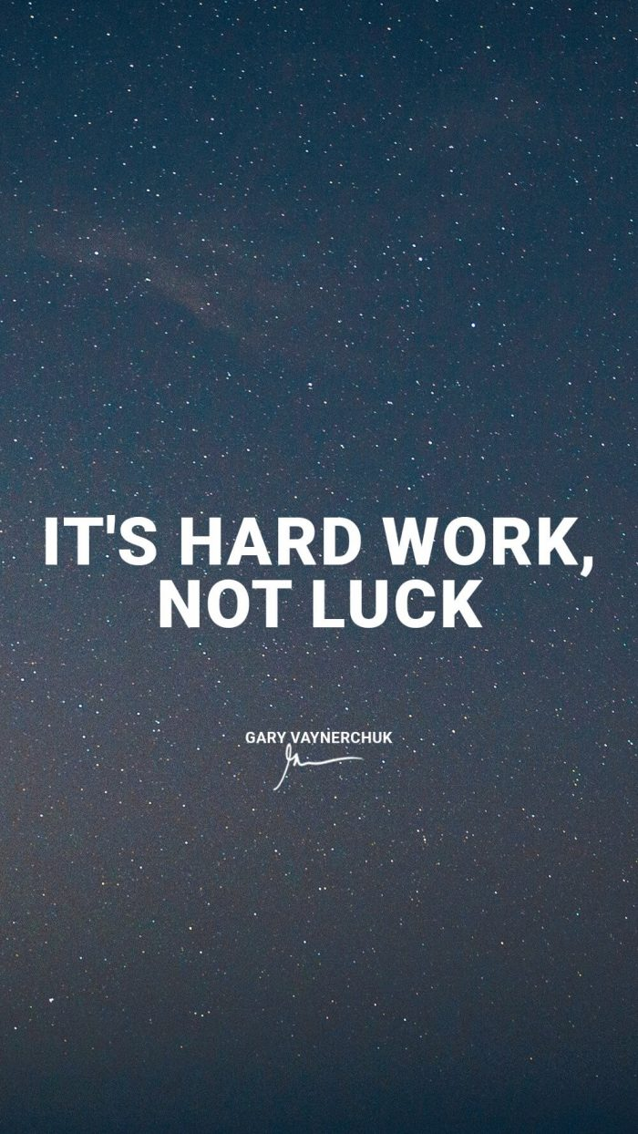It's hard work not luck
