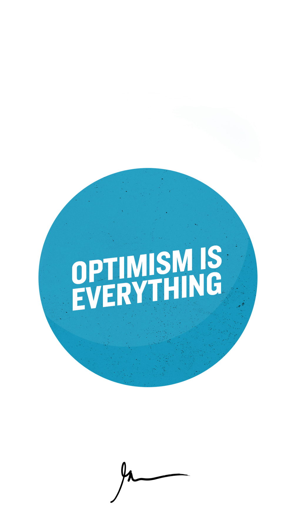 Optimism Is Everything