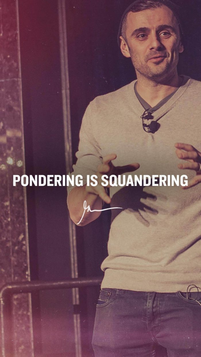Pondering is squandering