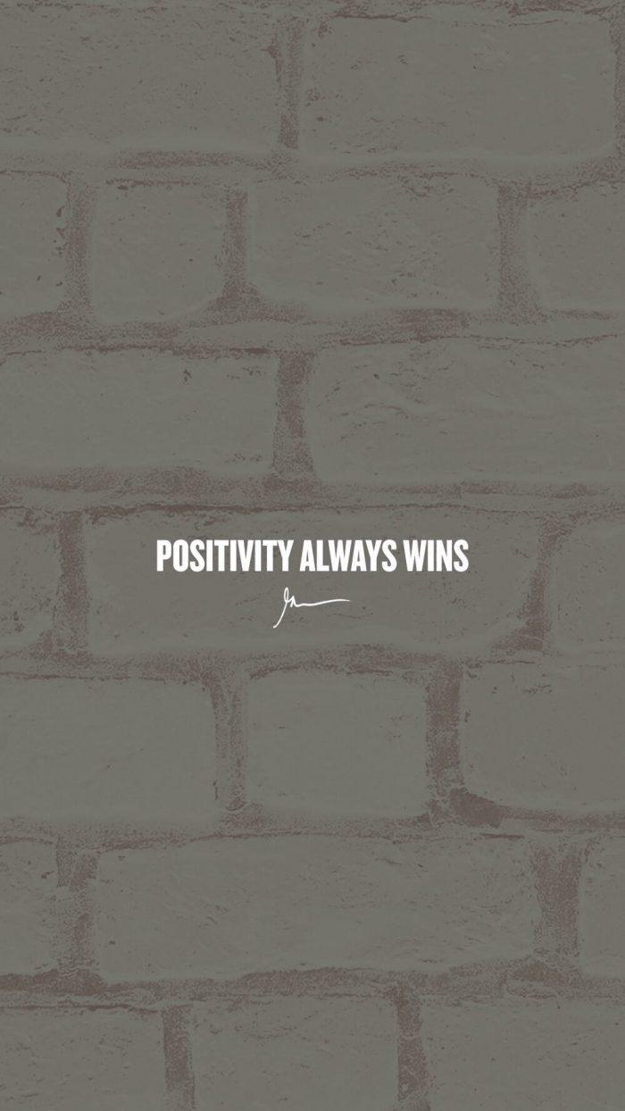 Positivity always wins