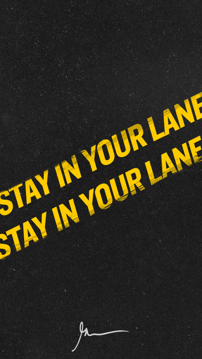 Stay in your lane – GaryVee Wallpapers