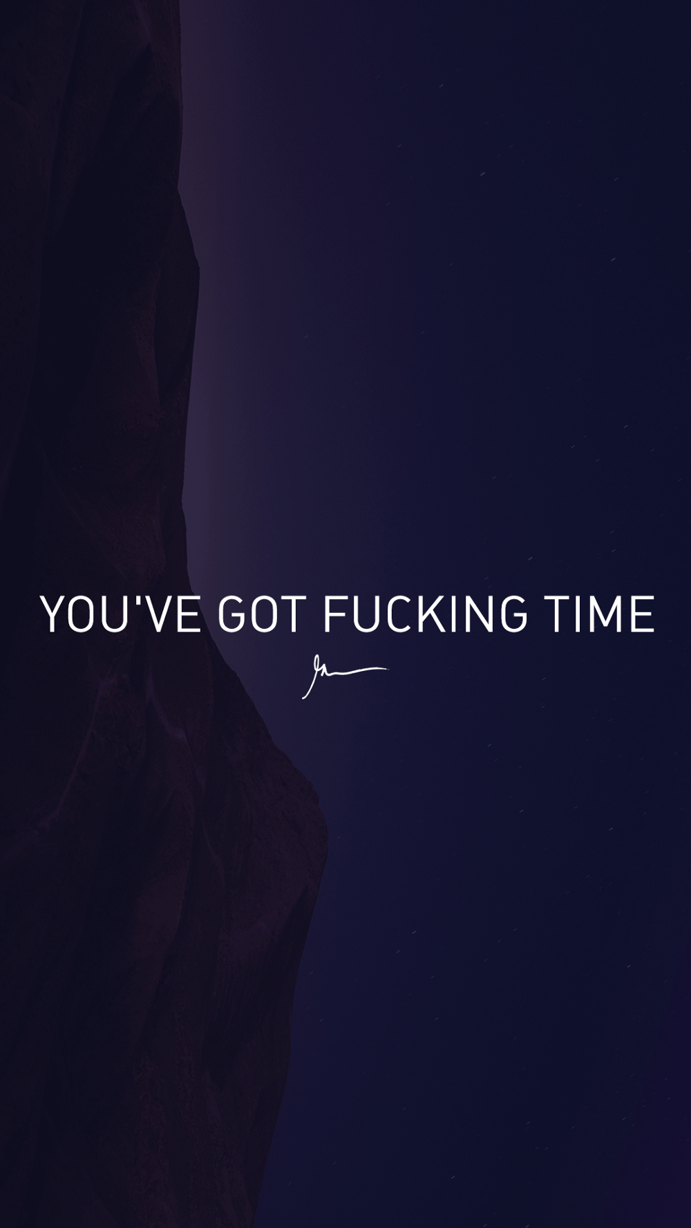You've Got Fucking Time
