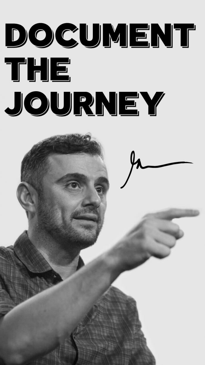Document the journey gary vaynerchuk quote wallpaper