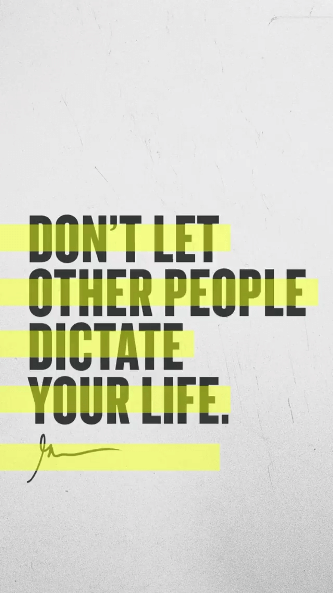 Don't Let Other People Dictate Your Life Garyveewallpapers.com
